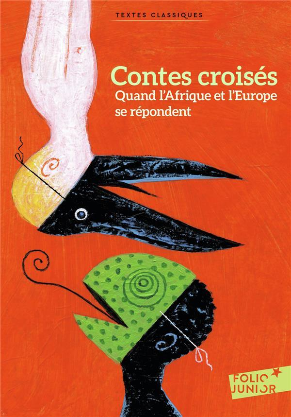 CONTES CROISES DE FRANCE ET D'AFRIQUE COLLECTIF/COURGEON GALLIMARD