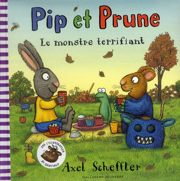 PIP ET PRUNE : LE MONSTRE TERRIFIANT SCHEFFLER AXEL GALLIMARD
