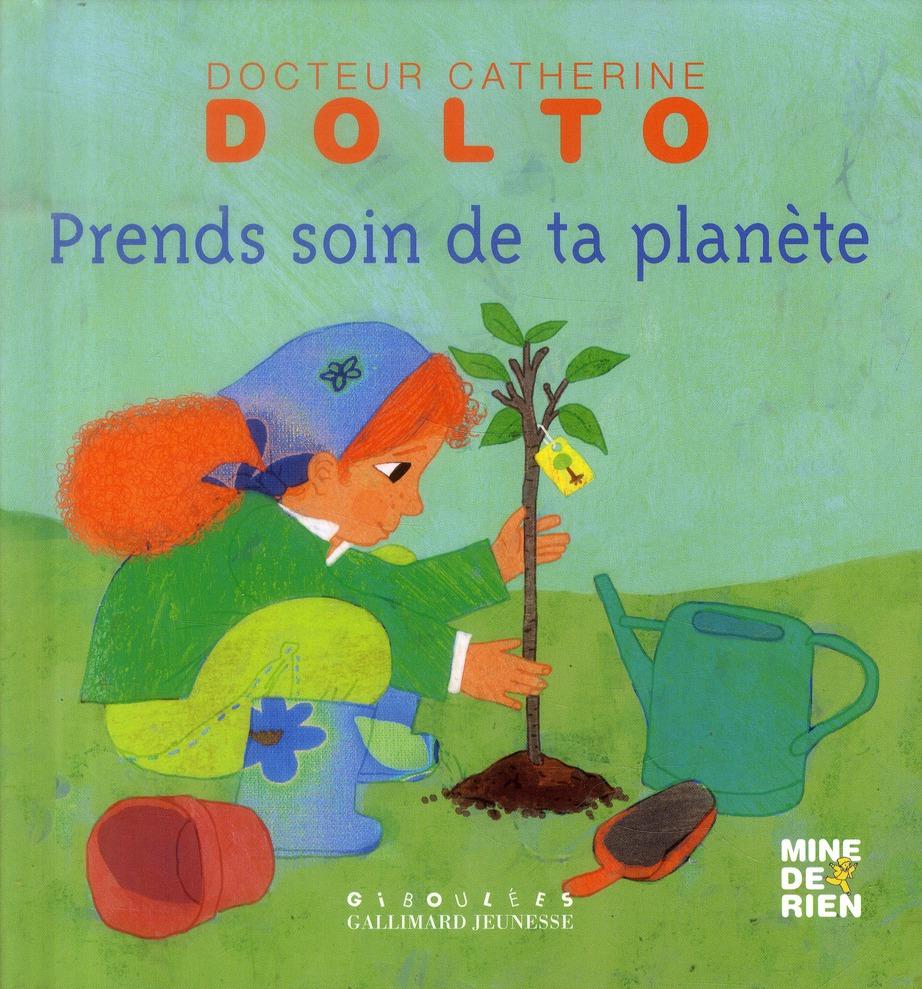 Prends soin de ta planète Faure-Poirée Colline Gallimard-Jeunesse Giboulées