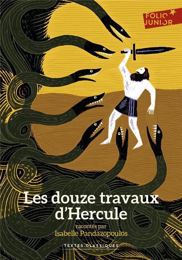 LES DOUZE TRAVAUX D'HERCULE PANDAZOPOULOS Gallimard-Jeunesse