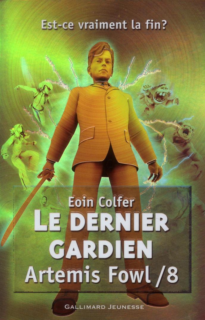 ARTEMIS FOWL, 8 : LE DERNIER GARDIEN COLFER EOIN Gallimard-Jeunesse