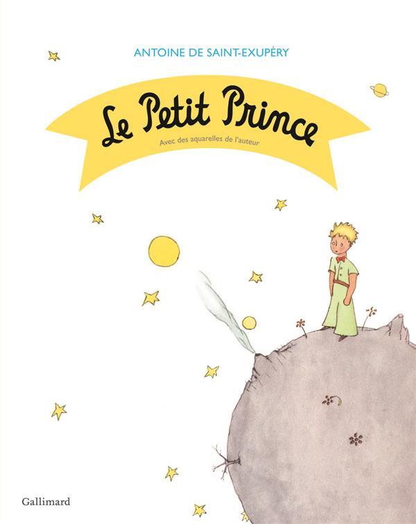 LE PETIT PRINCE SAINT-EXUPERY A D. Gallimard-Jeunesse