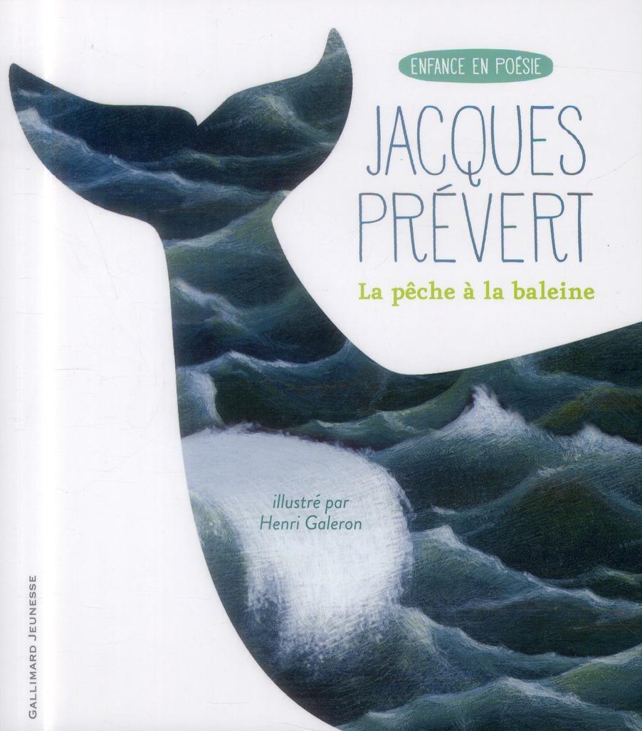LA PECHE A LA BALEINE PREVERT JACQUES Gallimard-Jeunesse