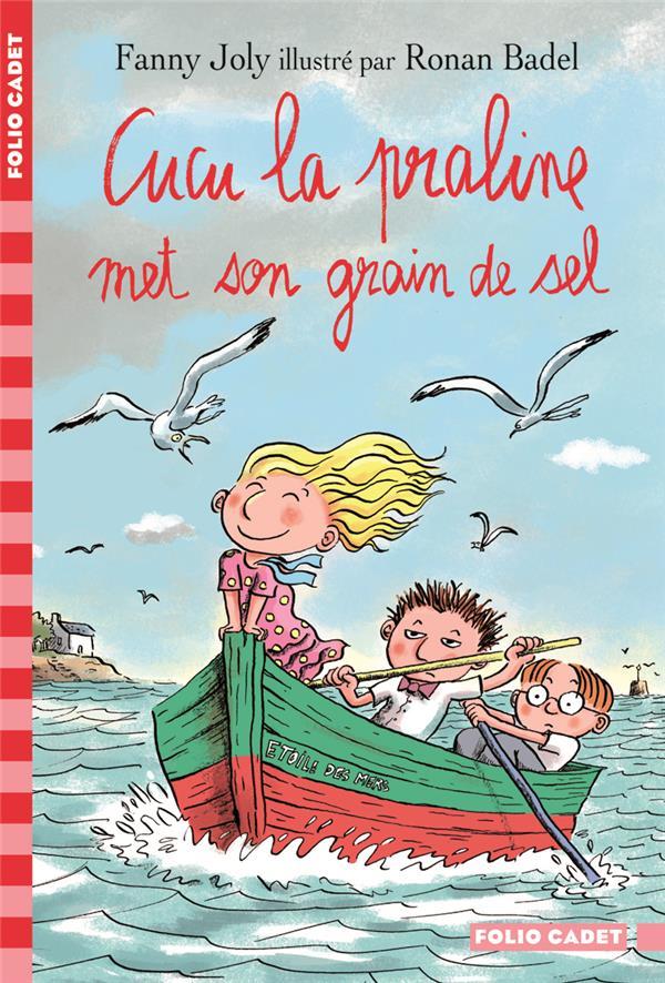 CUCU LA PRALINE T.5  -  CUCU LA PRALINE MET SON GRAIN DE SEL JOLY/BADEL Gallimard-Jeunesse