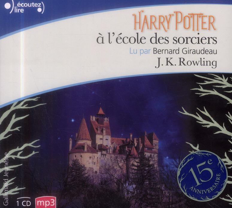 Rowling Joanne Kathleen - HARRY POTTER A L'ECOLE DES SORCIERS (ANNIVERSAIRE 15 ANS) CD