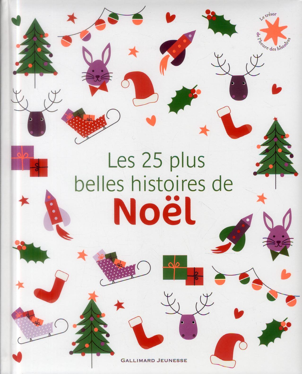 LES 25 PLUS BELLES HISTOIRES DE NOEL