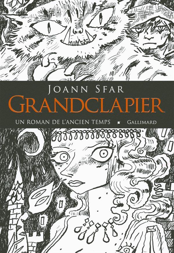 GRANDCLAPIER (UN ROMAN DE L'ANCIEN TEMPS)