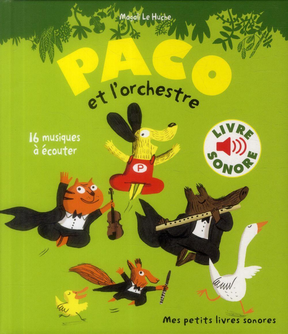 PACO ET L'ORCHESTRE - 16 MUSIQUES A ECOUTER