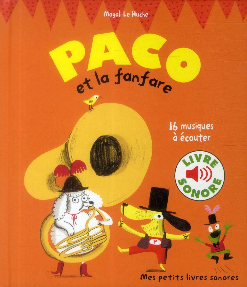 PACO ET LA FANFARE - 16 MUSIQUES A ECOUTER