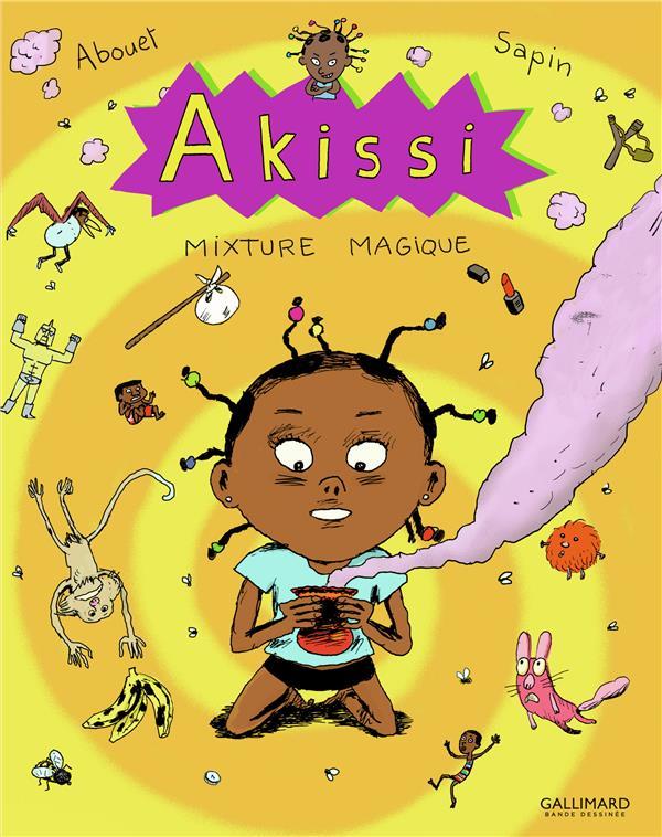 AKISSI, 5 : AKISSI - MIXTURE MAGIQUE