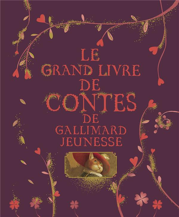LE GRAND LIVRE DE CONTES DE GALLIMARD JEUNESSE COLLECTIF Gallimard-Jeunesse