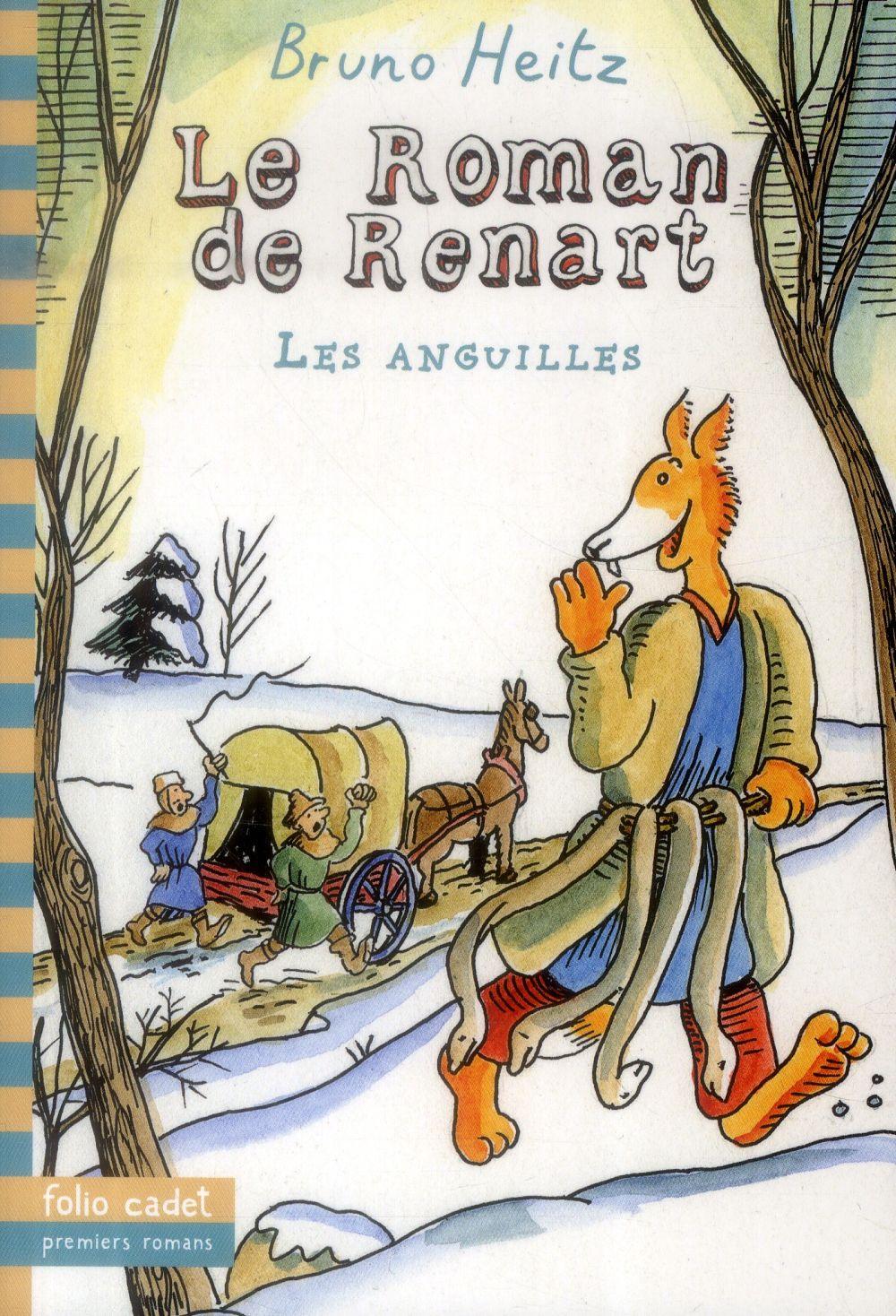 LE ROMAN DE RENART : LES ANGUILLES Heitz Bruno Gallimard-Jeunesse