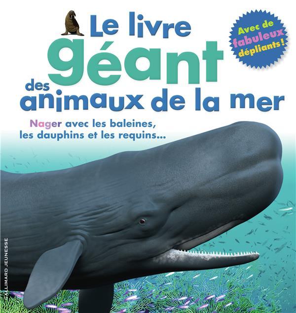 LE LIVRE GEANT DES ANIMAUX DE LA MER GREENWOOD MARY Gallimard-Jeunesse