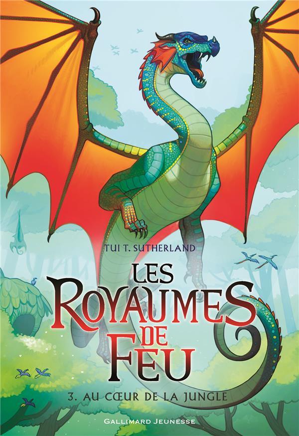 LES ROYAUMES DE FEU T.3  -  AU COEUR DE LA JUNGLE SUTHERLAND TUI T. Gallimard-Jeunesse