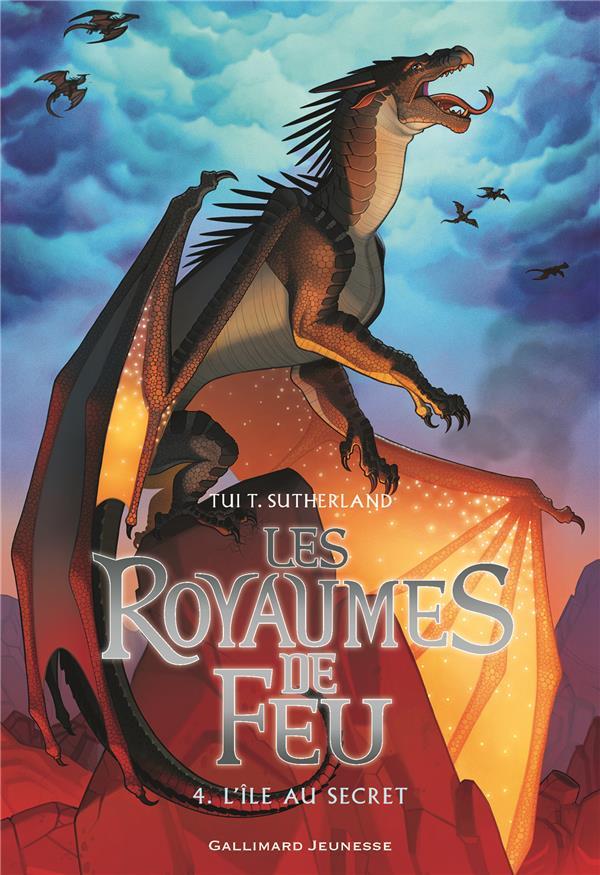 LES ROYAUMES DE FEU T.4  -  L'ILE AU SECRET SUTHERLAND TUI T. Gallimard-Jeunesse