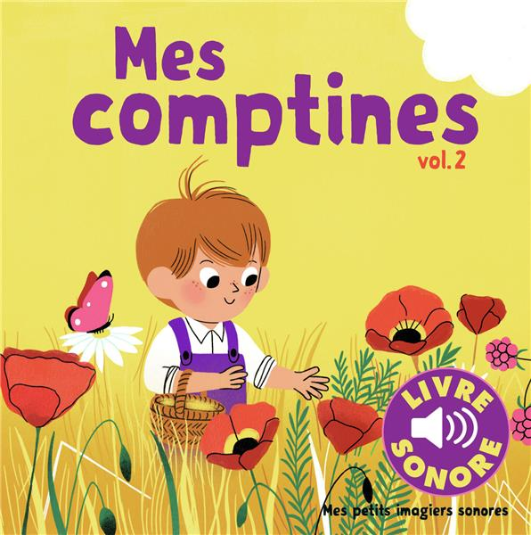 MES COMPTINES (TOME 2) - 6 IMAGES A REGARDER, 6 COMPTINES A ECOUTER COLLECTIF Gallimard-Jeunesse Musique