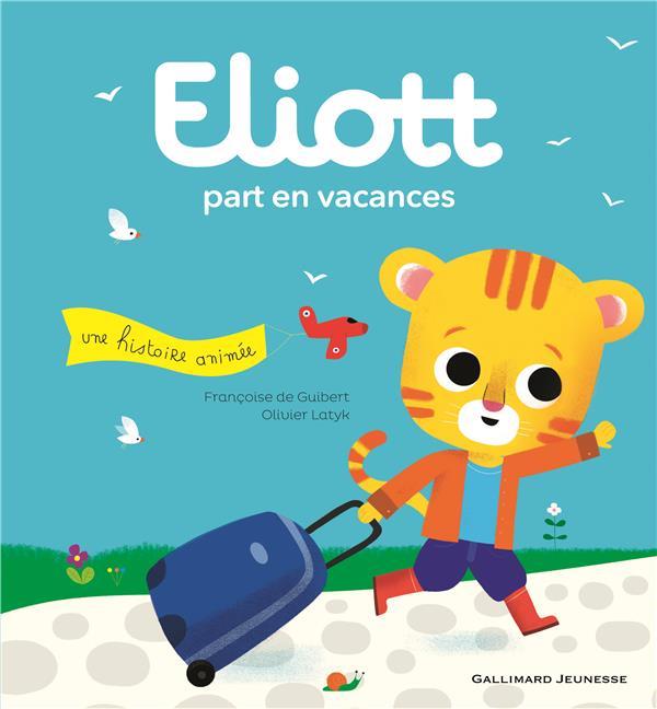 ELIOTT PART EN VACANCES