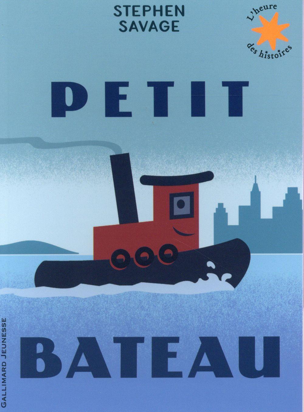 PETIT BATEAU Savage Stephen Gallimard-Jeunesse