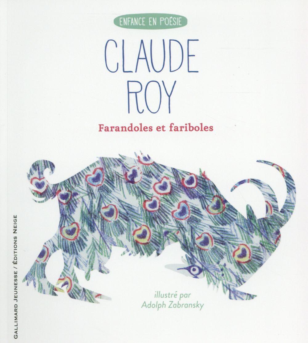 FARANDOLES ET FARIBOLES ROY CLAUDE Gallimard-Jeunesse