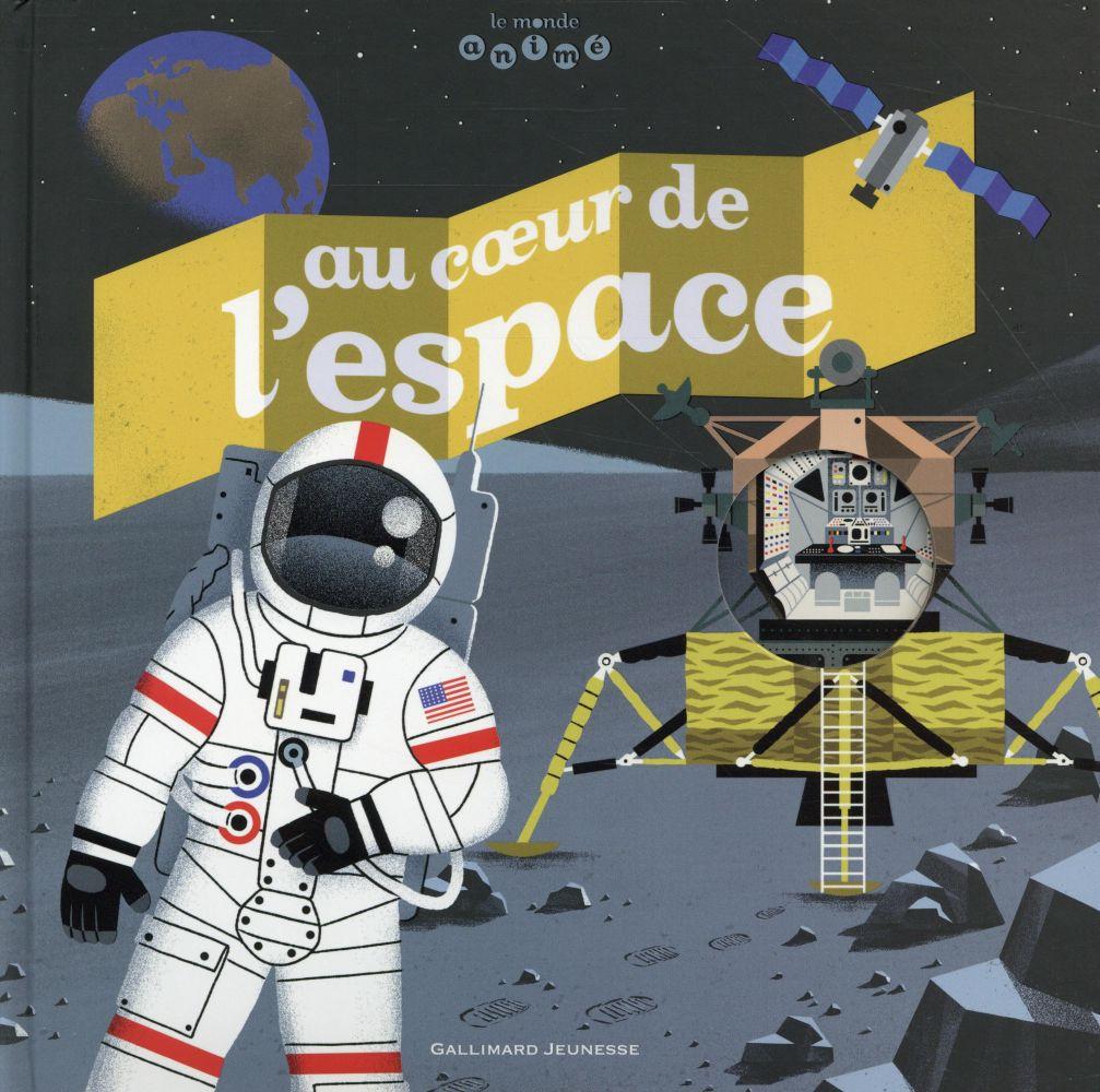 AU COEUR DE L'ESPACE CHAFFARDON/KIKO Gallimard-Jeunesse