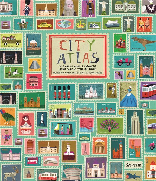 CITY ATLAS - FAITES LE TOUR DU MONDE EN 30 PLANS DE VILLES CHERRY GEORGIA Gallimard-Jeunesse