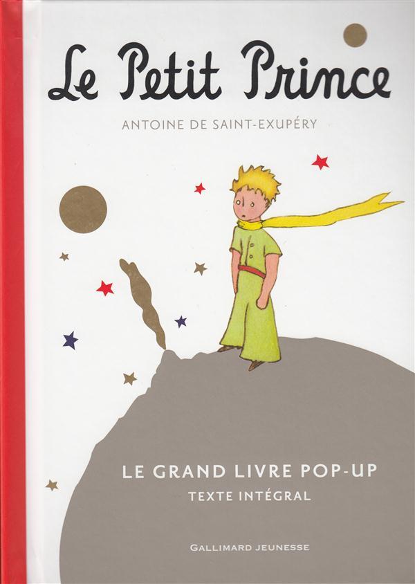 LE PETIT PRINCE - LE GRAND LIVRE POP-UP  (L E GRAND LIVRE POP-UP