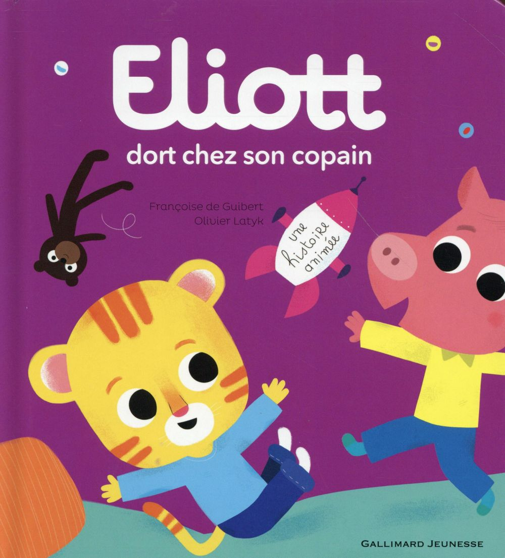 ELIOTT DORT CHEZ SON COPAIN Latyk Olivier Gallimard-Jeunesse
