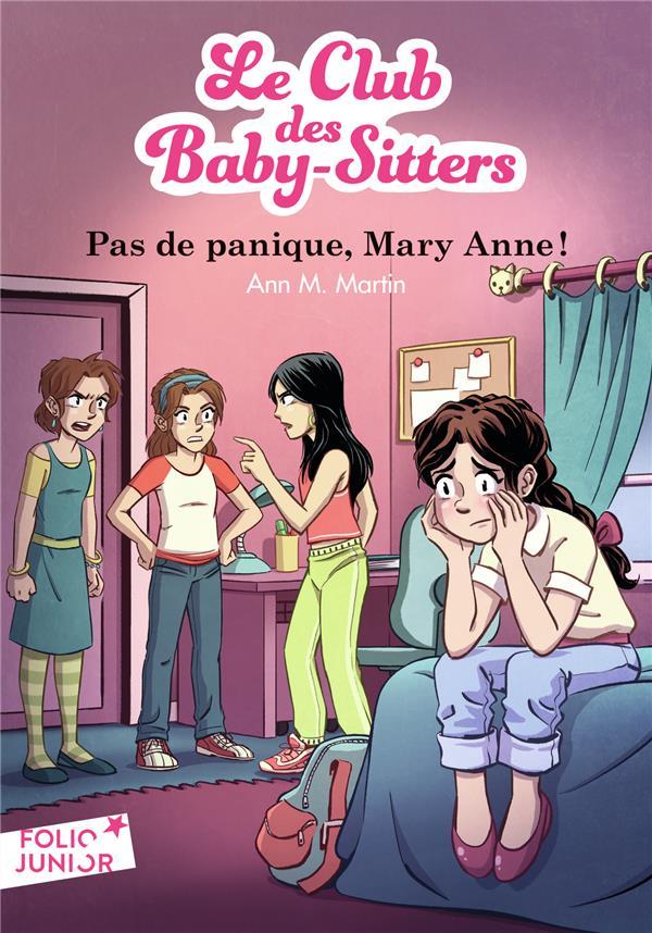 LE CLUB DES BABY-SITTERS T.4  -  PAS DE PANIQUE, MARY ANNE ! MARTIN/FRIHA Gallimard-Jeunesse