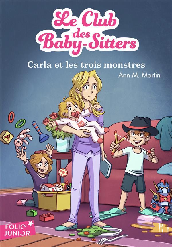 LE CLUB DES BABY-SITTERS T.5  -  CARLA ET LES TROIS MONSTRES Martin Ann M. Gallimard-Jeunesse
