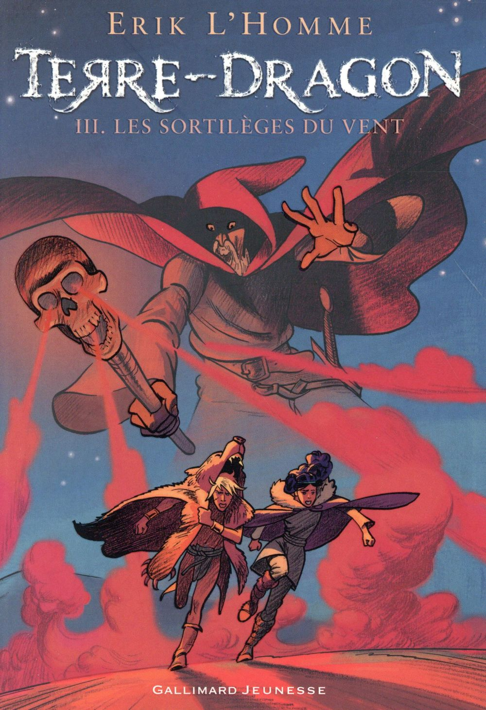 TERRE-DRAGON - LES SORTILEGES DU VENT L'HOMME ERIK Gallimard-Jeunesse