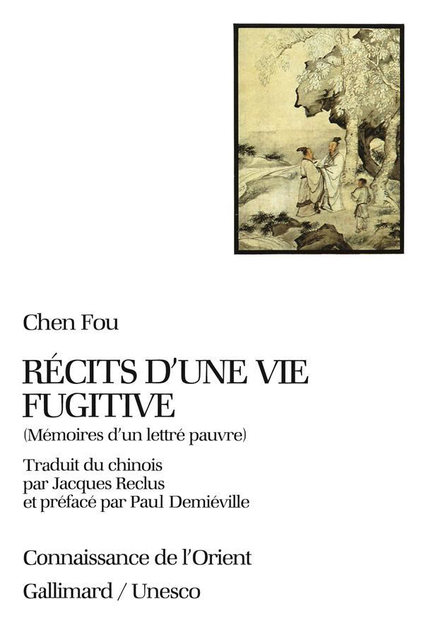 RECITS D'UNE VIE FUGITIVE - MEMOIRES D'UN LETTRE PAUVRE