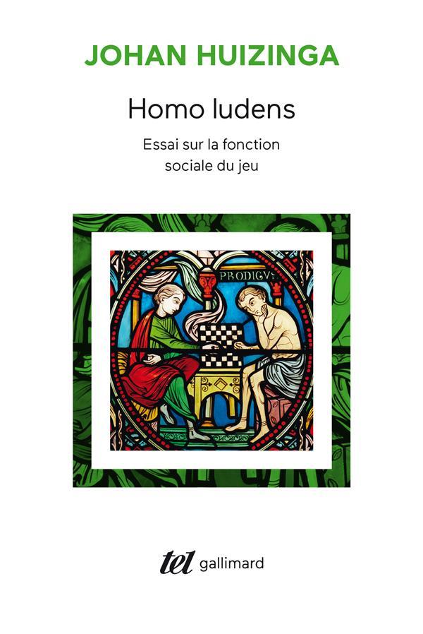HOMO LUDENS  -  ESSAI SUR LA FONCTION SOCIALE DU JEU HUIZINGA J GALLIMARD
