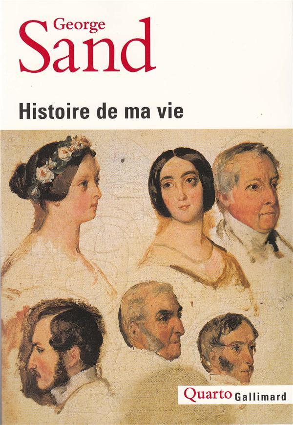 HISTOIRE DE MA VIE SAND GEORGE GALLIMARD