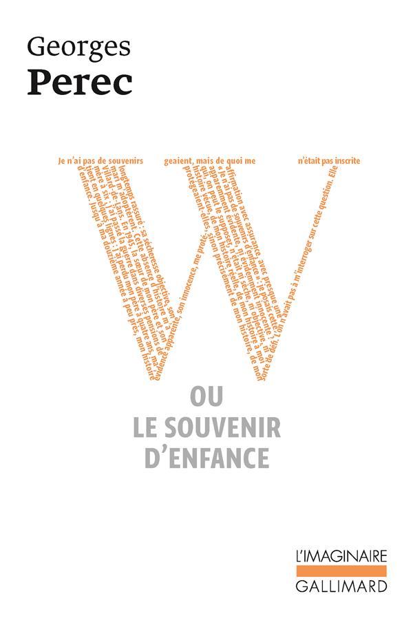 W OU LE SOUVENIR D'ENFANCE PEREC GEORGES GALLIMARD
