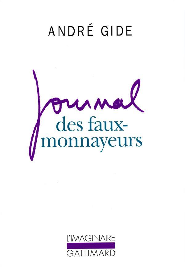 JOURNAL DES FAUX-MONNAYEURS GIDE, ANDRE GALLIMARD