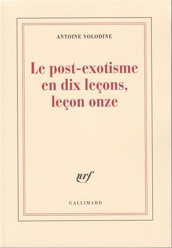 LE POST-EXOTISME EN DIX LECONS, LECON ONZE