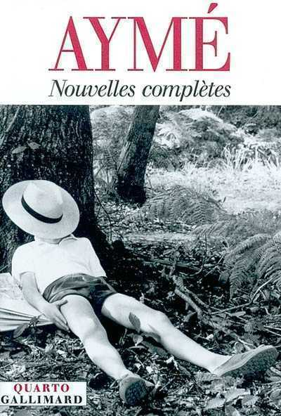 NOUVELLES COMPLETES AYME M GALLIMARD