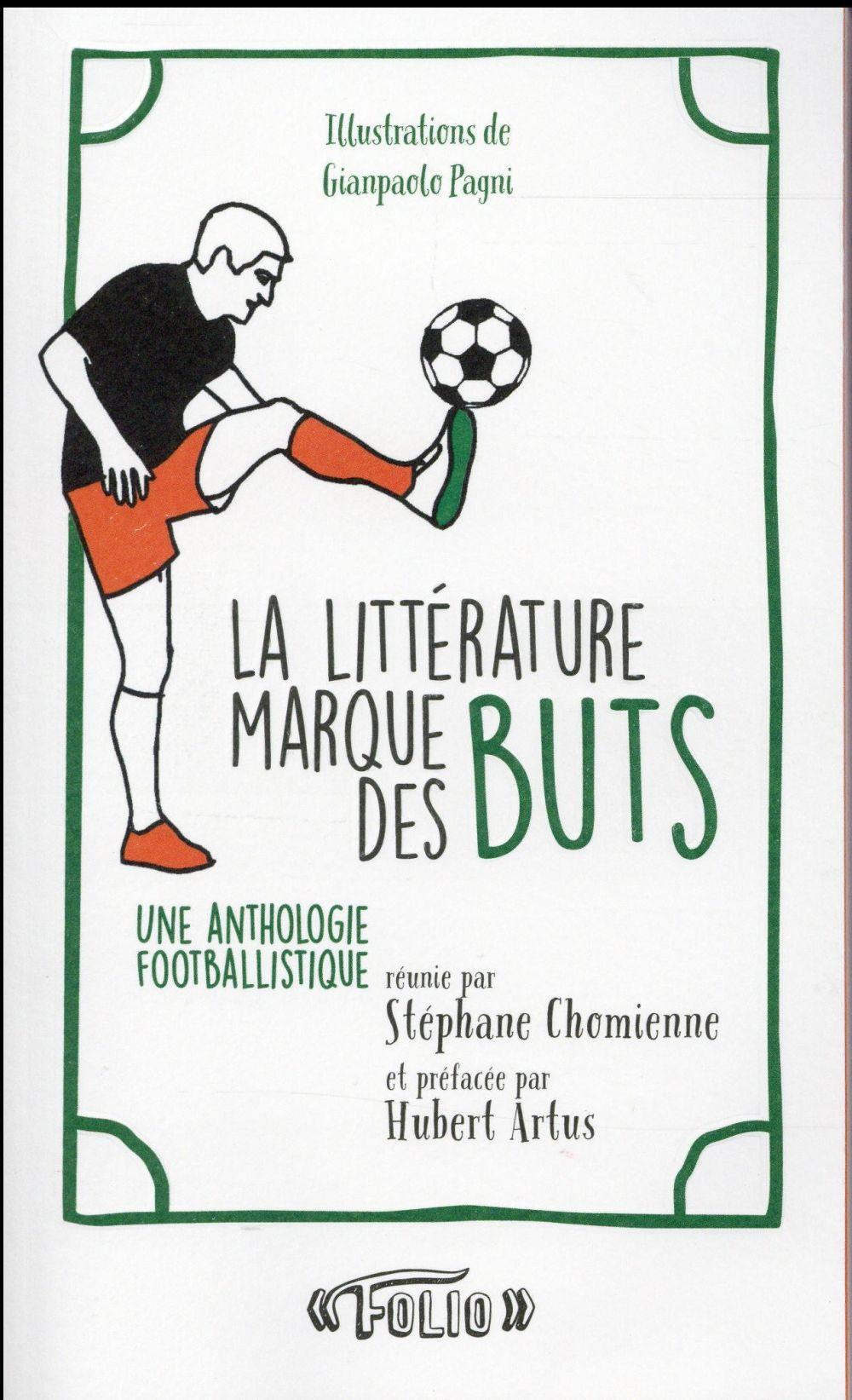 LA LITTERATURE MARQUE DES BUTS
