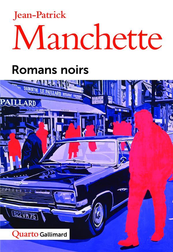 ROMANS NOIRS MANCHETTE J-P. GALLIMARD