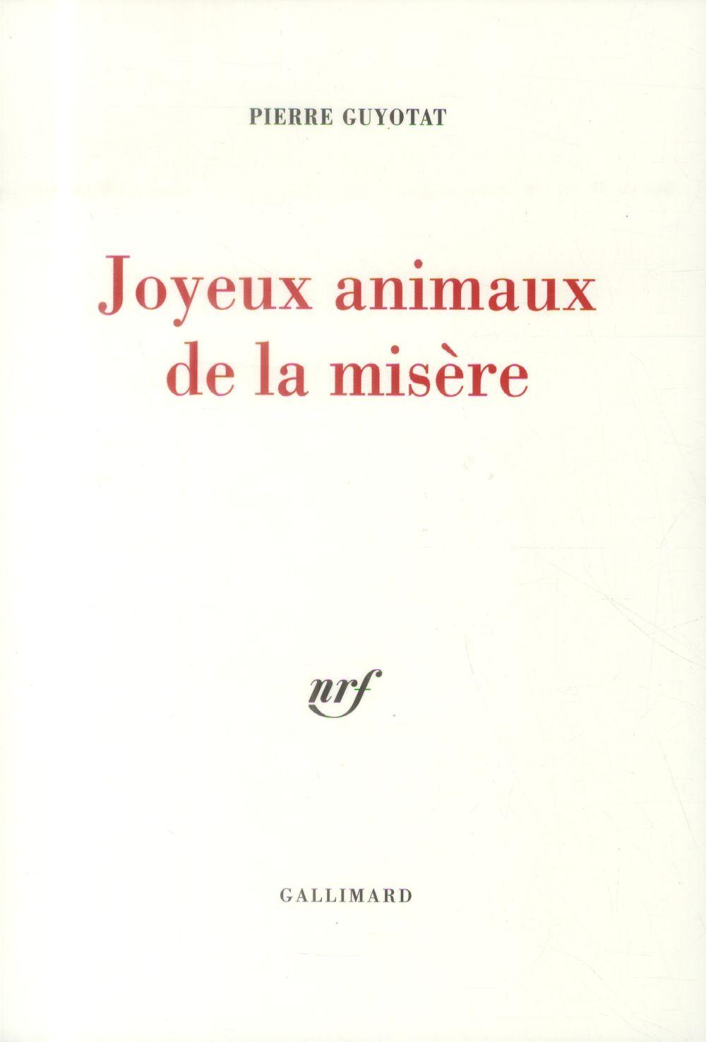 JOYEUX ANIMAUX DE LA MISERE