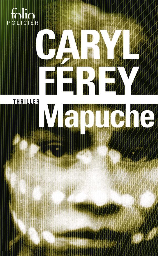 MAPUCHE FEREY CARYL Gallimard