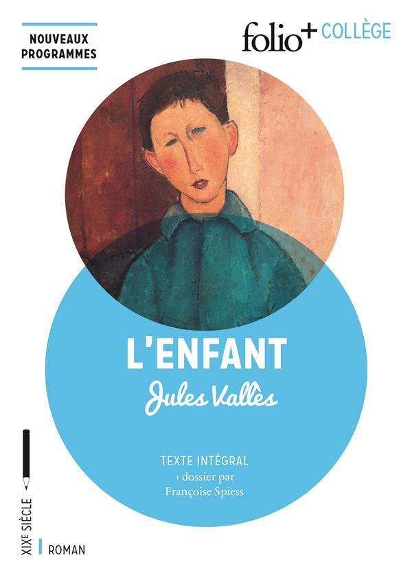 L'ENFANT Vallès Jules Gallimard