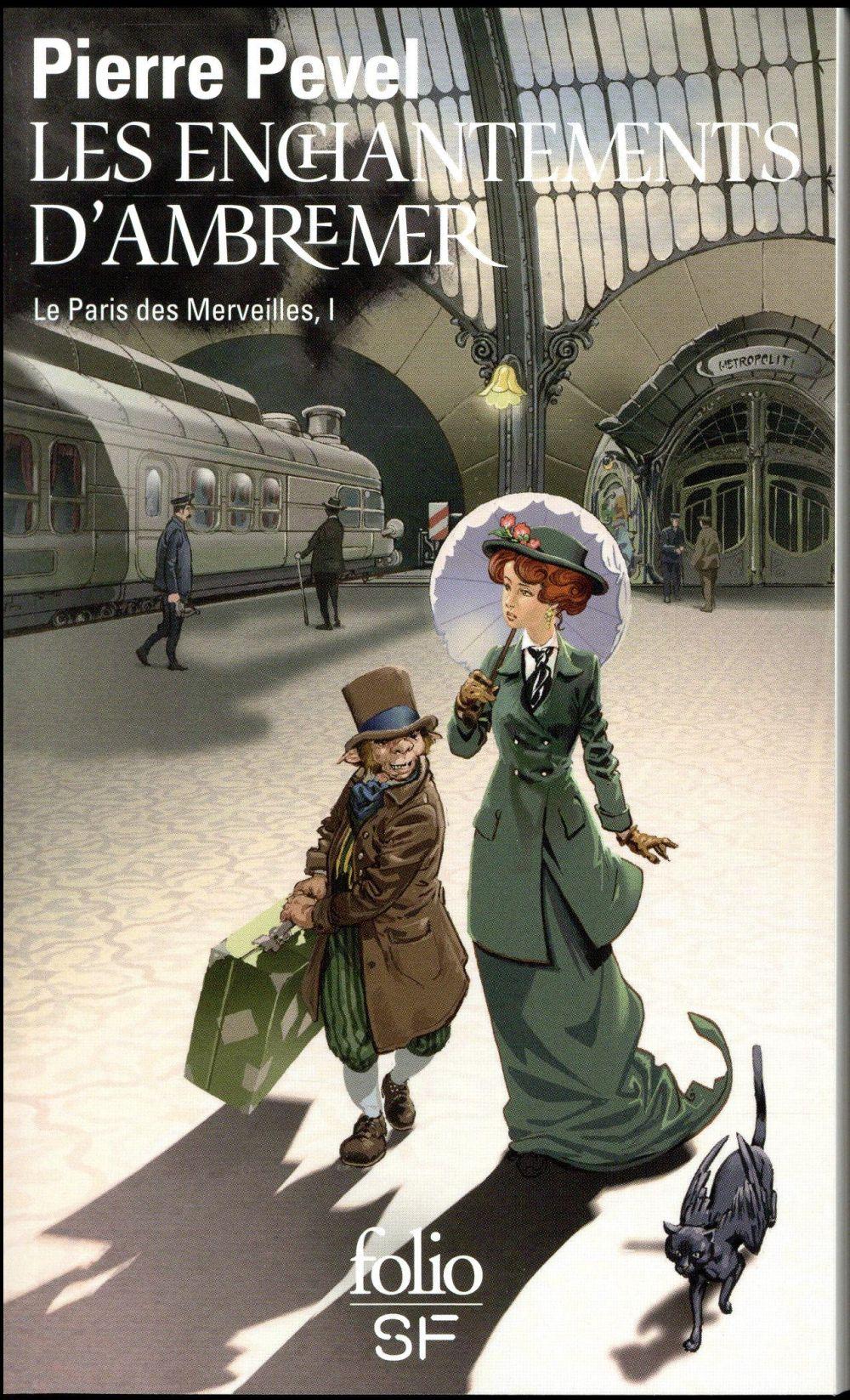 LE PARIS DES MERVEILLES T.1  -  LES ENCHANTEMENTS D'AMBREMER Pevel Pierre Gallimard