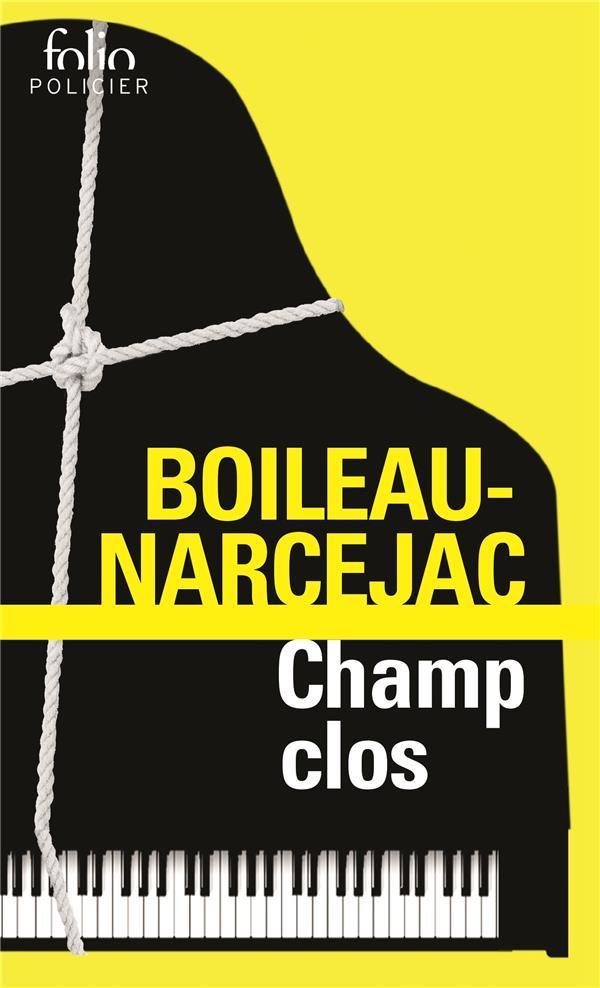 CHAMP CLOS BOILEAU-NARCEJAC GALLIMARD