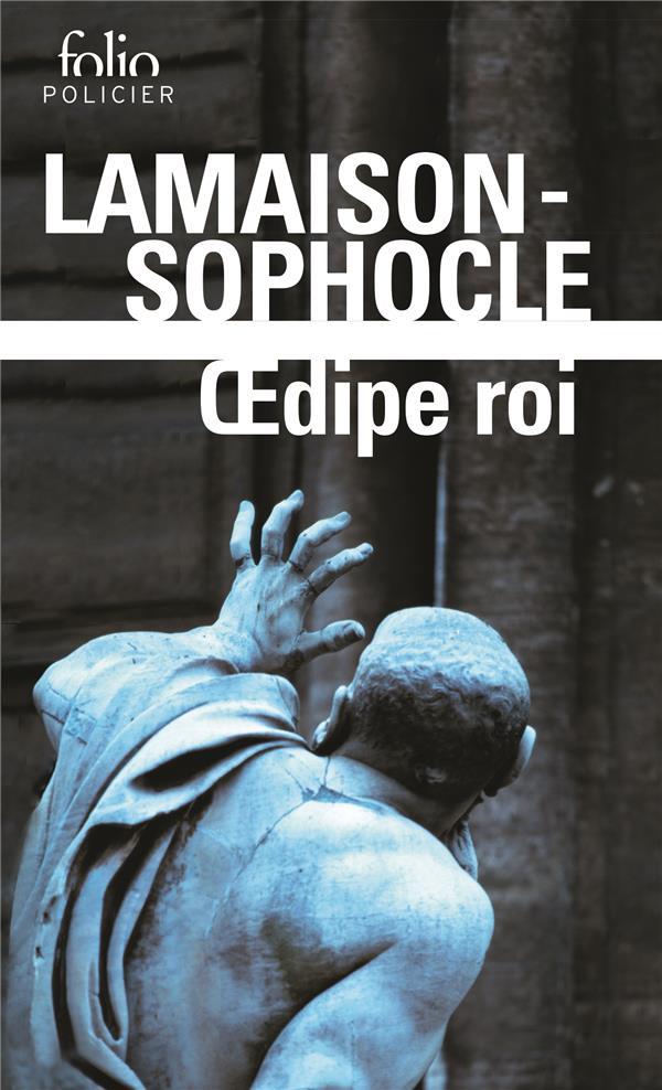 OEDIPE ROI SOPHOCLE/LAMAISON GALLIMARD