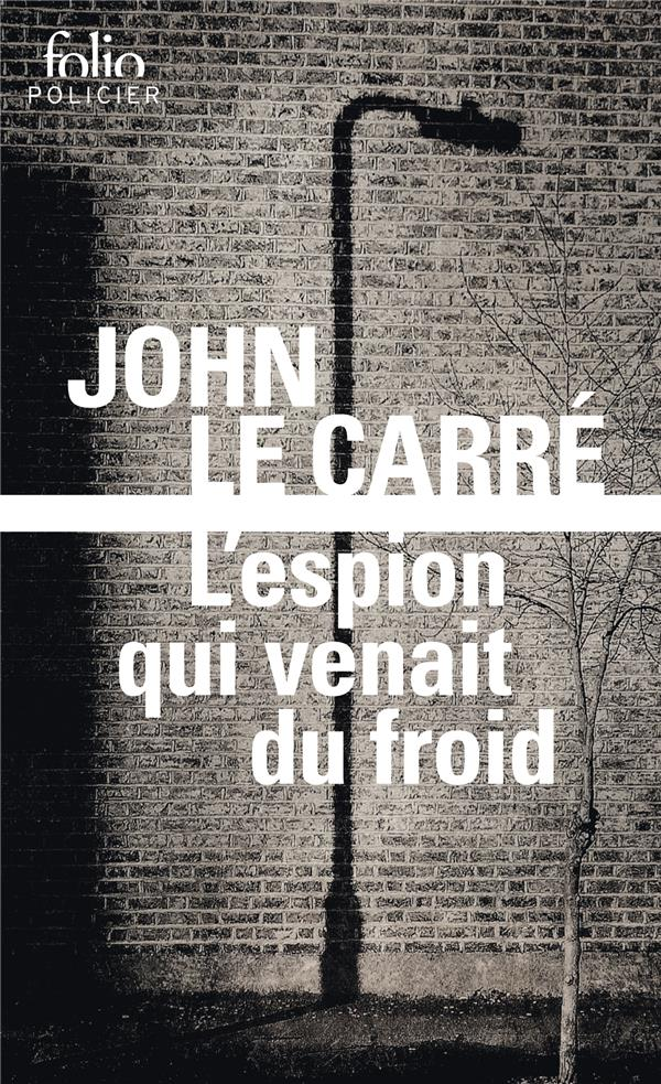 L'ESPION QUI VENAIT DU FROID LE CARRE JOHN Gallimard