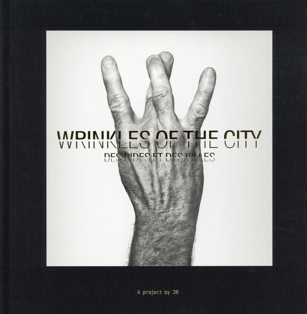 The wrinkles of the city Des rides et des villes