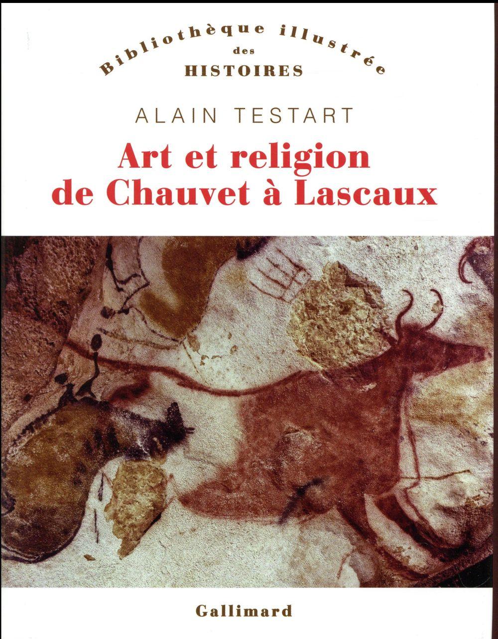 ART ET RELIGION DE CHAUVET A LASCAUX