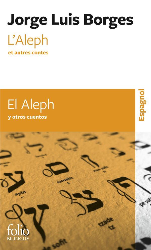 L'ALEPH ET AUTRES CONTES  -  EL ALEPH Y OTROS CUENTOS