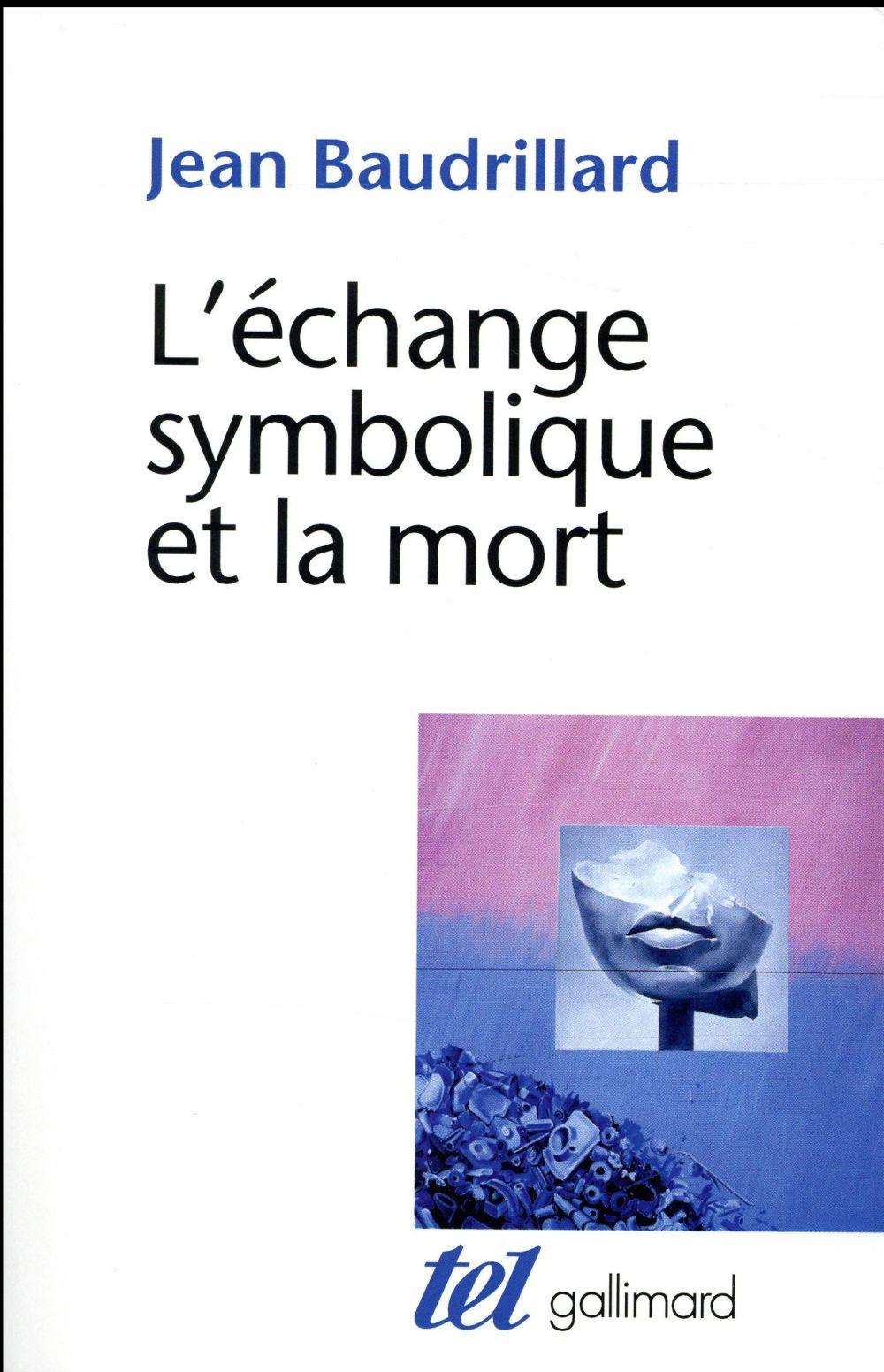 L'ECHANGE SYMBOLIQUE ET LA MORT